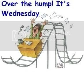 Over the hump! It's Wendnesday!